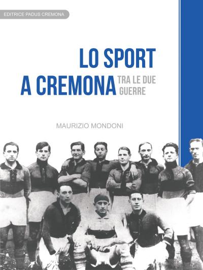 MONDONI - Lo sport a Cremona