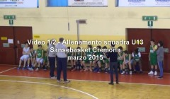 Come allenare Under 13 minibasket – video 1/2